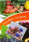 Kalendarz kulinarny 2012 Górnicka Jadwiga