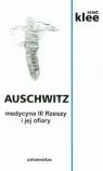 Auschwitz Medycyna III Rzeszy i jej ofiary Klee Ernst