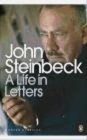 A Life in Letters John Steinbeck