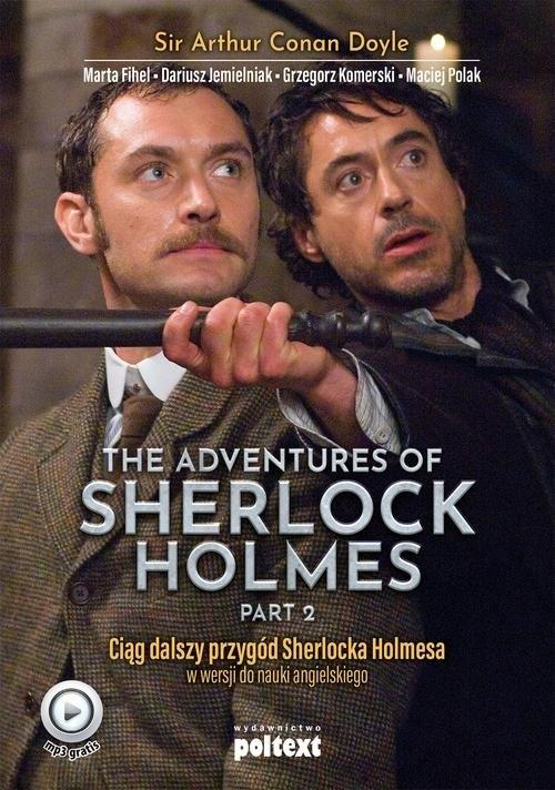 The Adventures of Sherlock Holmes (part II) Doyle Arthur Conan, Fihel Marta, Jemielniak Dariusz, Komerski Grzegorz, Polak Maciej