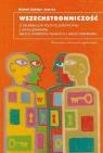 Wszechstronniczość O deliberacji w polityce zdrowotnej z uwzględnieniem Zabdyr-Jamróz Michał