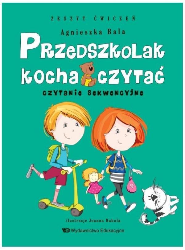 Przedszkolak kocha czytać. Czytanie sekwencyjne Agnieszka Bala