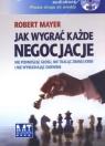 Jak wygrać każde negocjacje  (Audiobook)