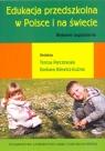 Edukacja przedszkolna w Polsce i na świecie