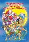 Najpiękniejsze opowieści o świętym Mikołaju