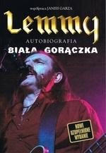 Lemmy - BIAŁA GORĄCZKA (wyd. 2017) Lemmy, Garza Janiss