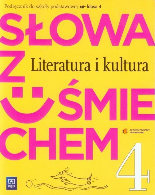 Słowa z uśmiechem 4 Literatura i kultura Podręcznik Horwath Ewa, Żegleń Anita