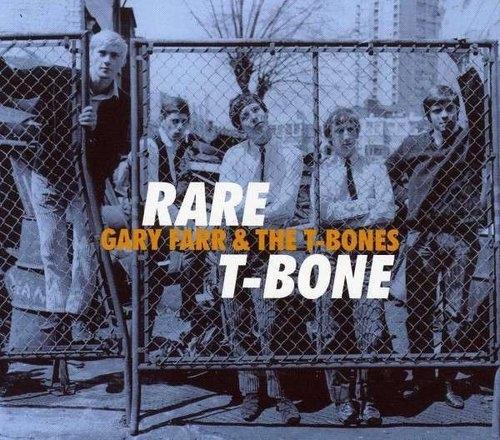 Rare T-Bone Gary Farr & The T-Bones