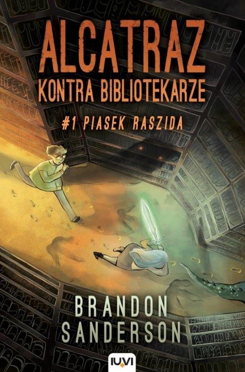 Alcatraz kontra Bibliotekarze. Tom 1 Piasek Raszida Sanderson Brandon