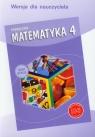 Matematyka 4 Podręcznik dla nauczyciela szkoła podstawowa Dobrowolska Małgorzata, Jucewicz Marta, Zarzycki Piotr