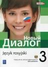 Nowyj Dialog. Język rosyjski. Podręcznik. Część 3. Zakres podstawowy (z 2 CD audio). Szkoły ponadgimnazjalne