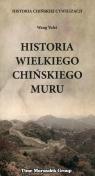 Historia Wielkiego Chińskiego Muru Yulei Wang