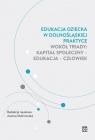 Edukacja dziecka w dolnośląskiej praktyce wokół triady: kapitał społeczny
