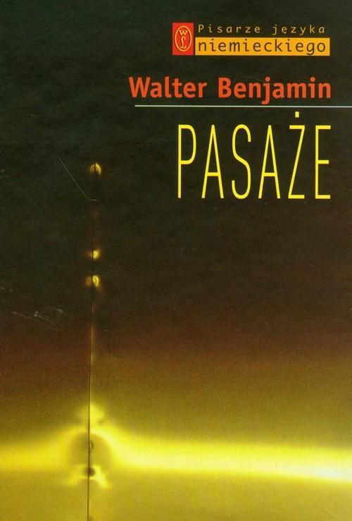 Pasaże (Uszkodzona okładka) Benjamin Walter