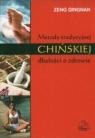 Metody tradycyjnej chińskiej dbałości o zdrowie