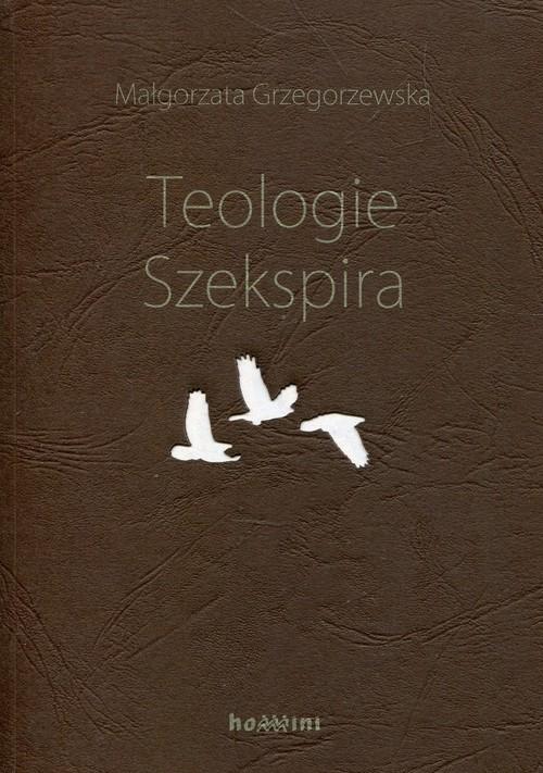 Teologie Szekspira Grzegorzewska Małgorzata