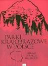 Parki krajobrazowe w Polsce (Uszkodzona okładka)Piękno polskiej przyrody