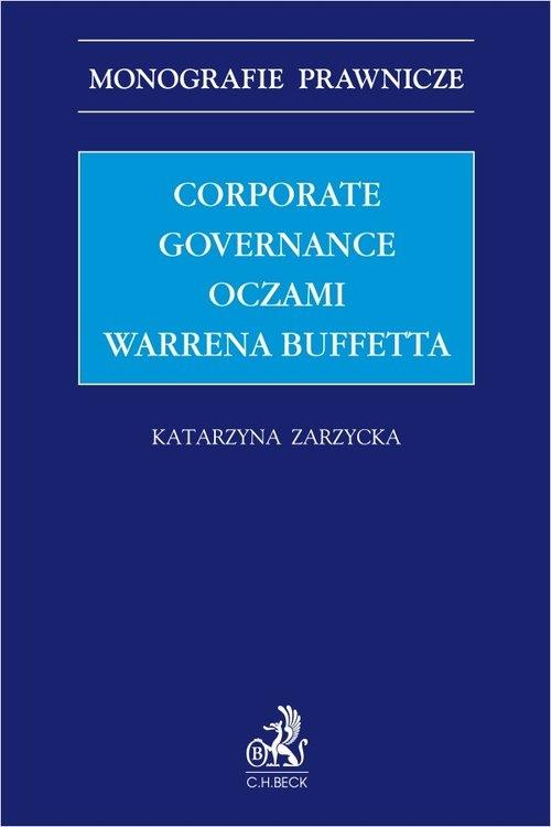 Corporate governance oczami Warrena Buffetta Zarzycka Katarzyna