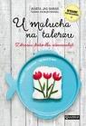 U malucha na talerzu Zdrowa dieta dla niemowląt Jas-Baran Marta, Chorążyczewska Tamara