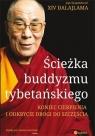 Ścieżka buddyzmu tybetańskiego Koniec cierpienia i odkrycie drogi do Dalajlama XIV