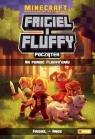 Frigiel i Fluffy Początek tom 2 Na pomoc Fluffy`emu