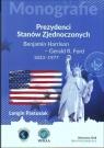 Prezydenci Stanów Zjednoczonych Część 2 Benjamin Harrison - Gerald R. Ford Pastusiak Longin