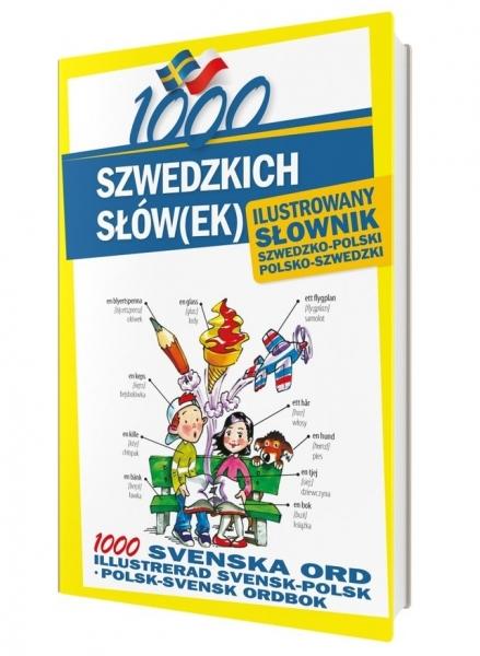 1000 szwedzkich słówek. Ilustrowany słownik szwedzko-polski, polsko-szwedzki Kempe Alarka, Pawlik Monika