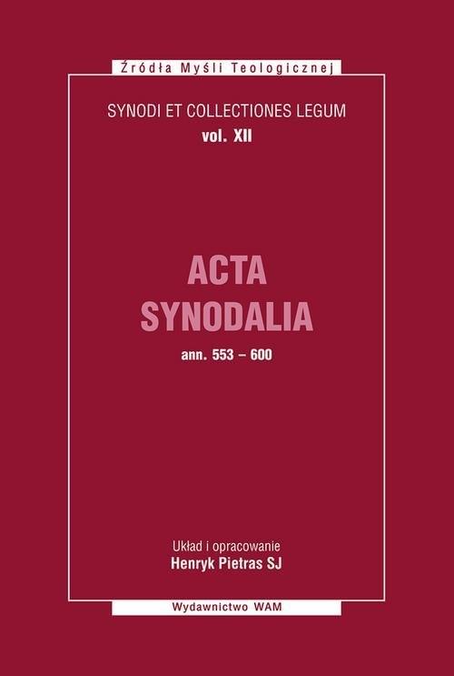Acta Synodalia od 553 do 600 roku Pietras Henryk