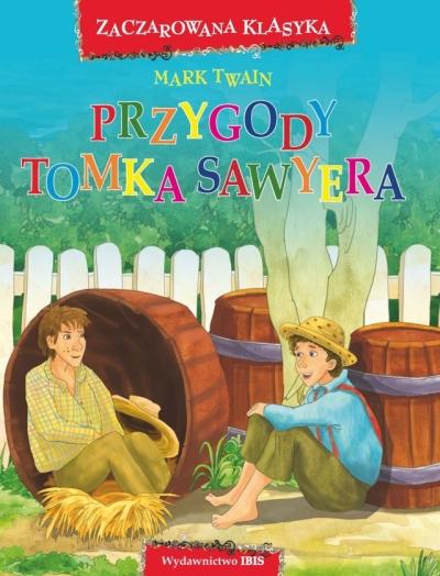 Zaczarowana klasyka. Przygody Tomka Sawyera (OT) Twain Mark