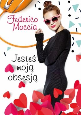 Jesteś moją obsesją Moccia Federico
