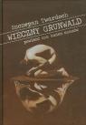 Wieczny Grunwald powieść zza końca czasów Twardoch Szczepan