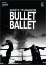 Bullet Ballet What Else Films