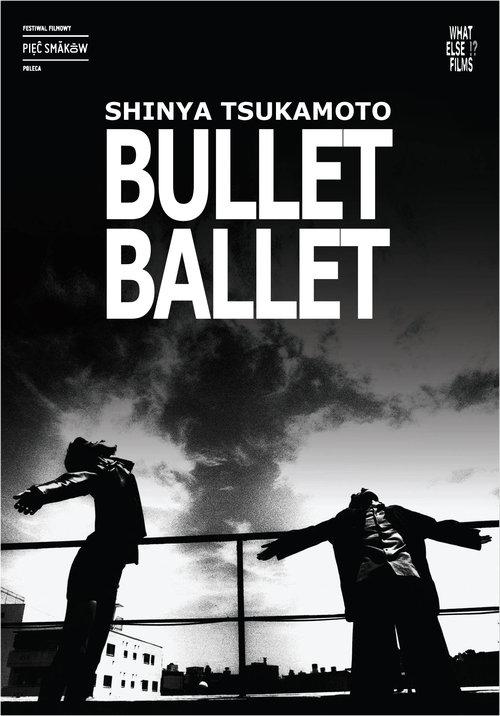 Bullet Ballet What Else Films Tsukamoto Shinya