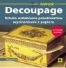 Decoupage Sztuka ozdabiania przedmiotów