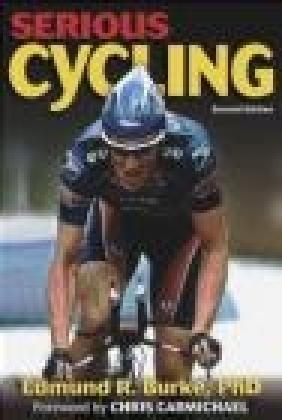 Serious Cycling Edmund R. Burke, E Burke