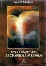 Posłannictwo Archanioła Michała