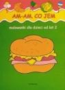 Am-am Co jem Malowanki od lat 2