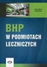BHP w podmiotach leczniczych BK1114 Słowińska Anna Maria