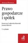 Prawo gospodarcze i spółek Ablewicz Joanna, Czajkowska-Matosiuk Katarzyna