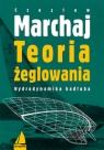 Teoria żeglowania Hydrodynamika kadłuba Marchaj Czesław
