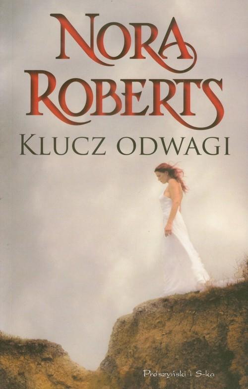 Klucz odwagi Roberts Nora