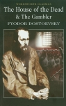 The House of the Dead & The Gambler Dostoevsky Fyodor