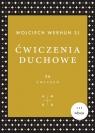 Ćwiczenia duchowe 56 ćwiczeń Werhun Wojciech