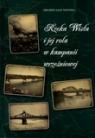 Rzeka Wisła i jej rola w kampanii wrześniowej