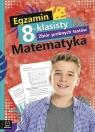Egzamin 8-klasisty Zbiór próbnych testów Matematyka Szkoła podstawowa Konstantynowicz Adam