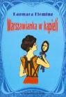 Warszawianka w kapieli Problemy higieny w warszawskiej prasie kobiecej lat Fleming Dagmara