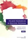 Polskie Pogranicza w procesie przemian tom V Kurcz Zbigniew (red. nauk.)