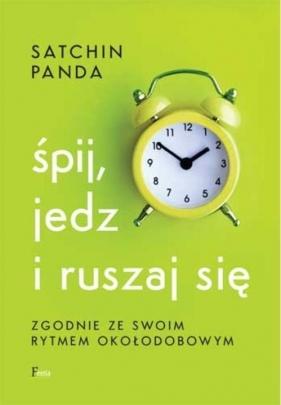 Śpij, jedz i ruszaj się zgodnie ze swoim rytmem okołodobowym Panda Satchin
