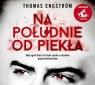 Na południe od piekła  (Audiobook) Engström Thomas