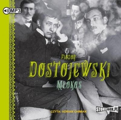 Młokos. Audiobook Fiodor Dostojewski